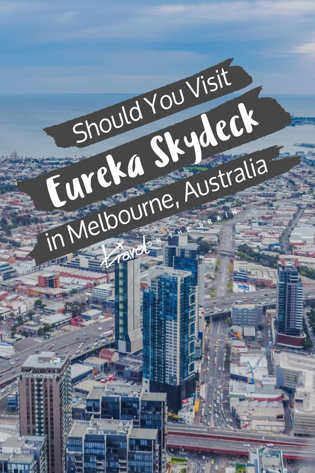 Should You Visit Eureka Skydeck in Melbourne?