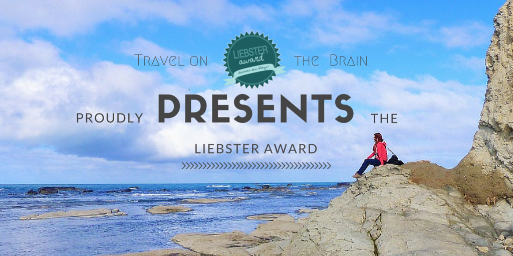 Travel on the Brain receives her first Liebster Award