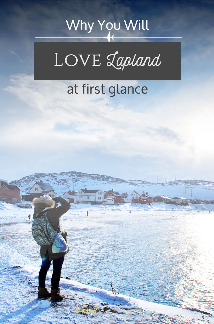 Why You Will Love Lapland At First Glance - huskies, reindeers, Santa Claus and the Northern Lights. But there are even more reasons!