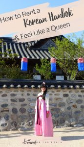 How to Rent a Korean Hanbok and Feel Like a Queen // Sponsored