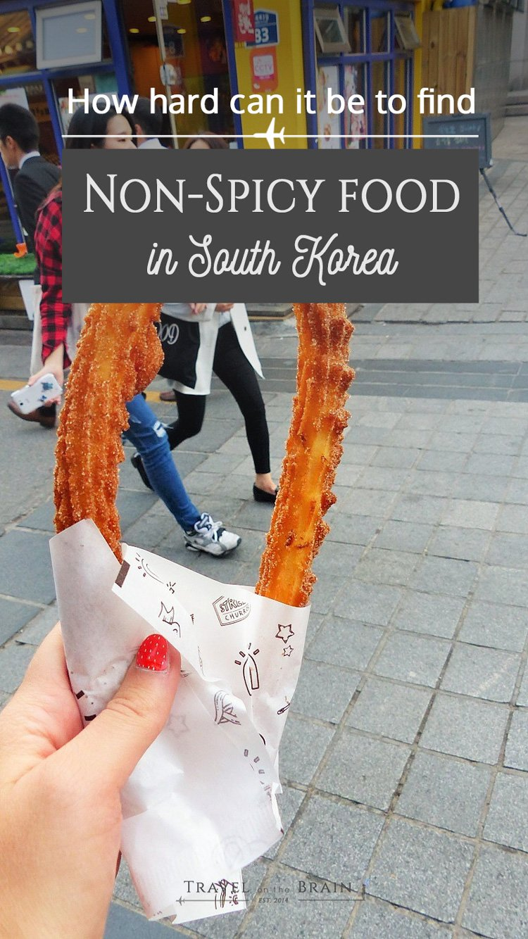How Hard Can it Be to Find Non-Spicy Food in Korea? Well, not easy that's for sure. But I hunted down places and treats.