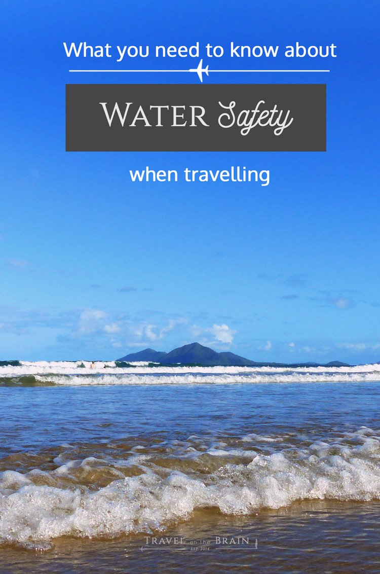 What You Need to Know about Water Safety when Travelling