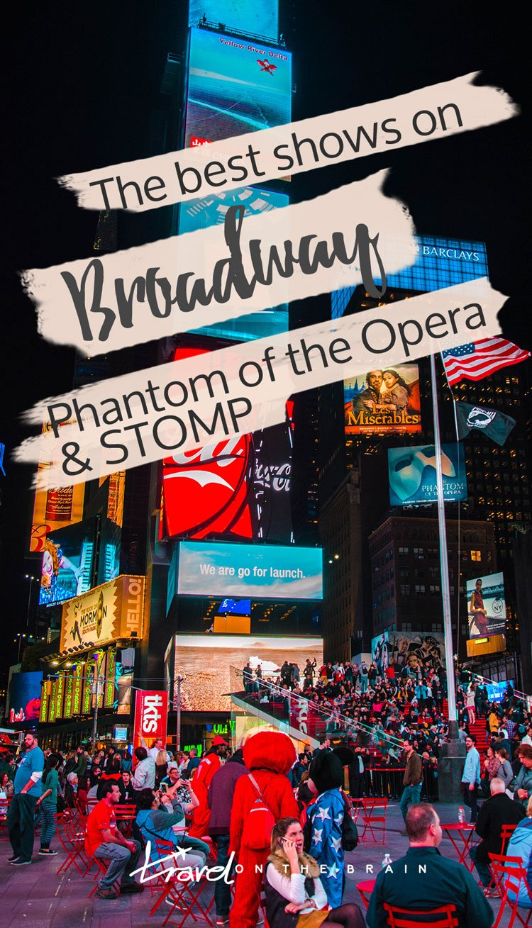 The Best Shows On Broadway Phantom Of The Opera And Stomp border=