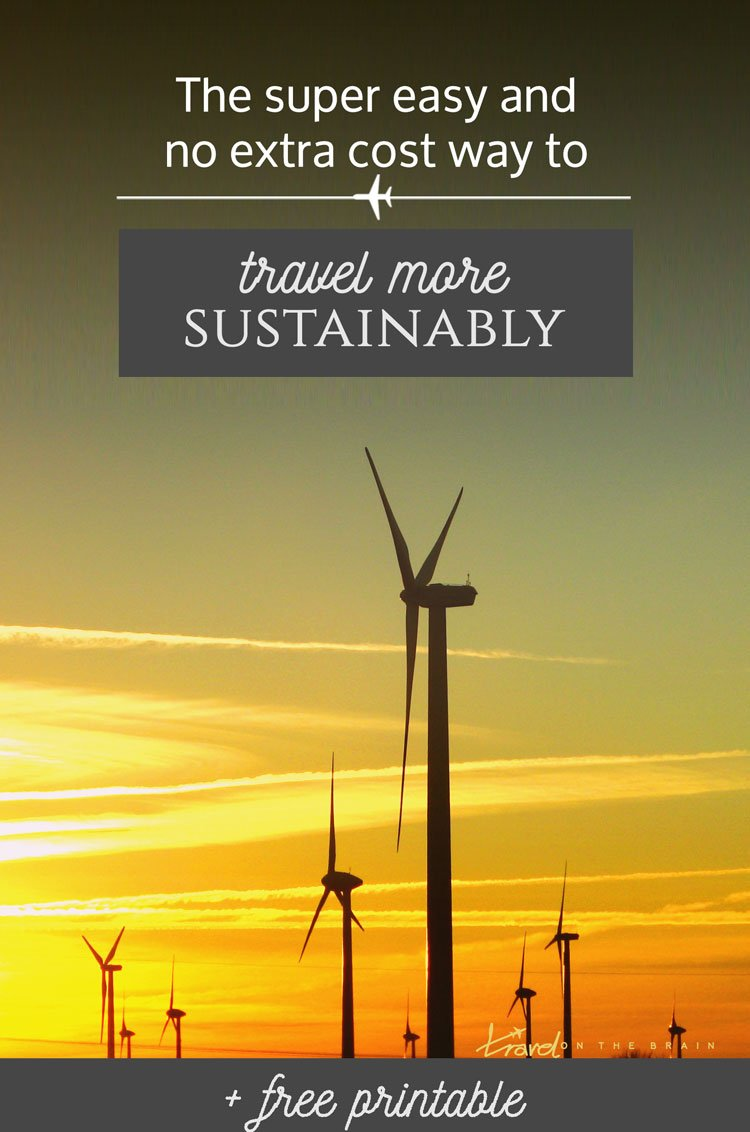 The super easy and no extra cost way to travel more sustainably + free printable