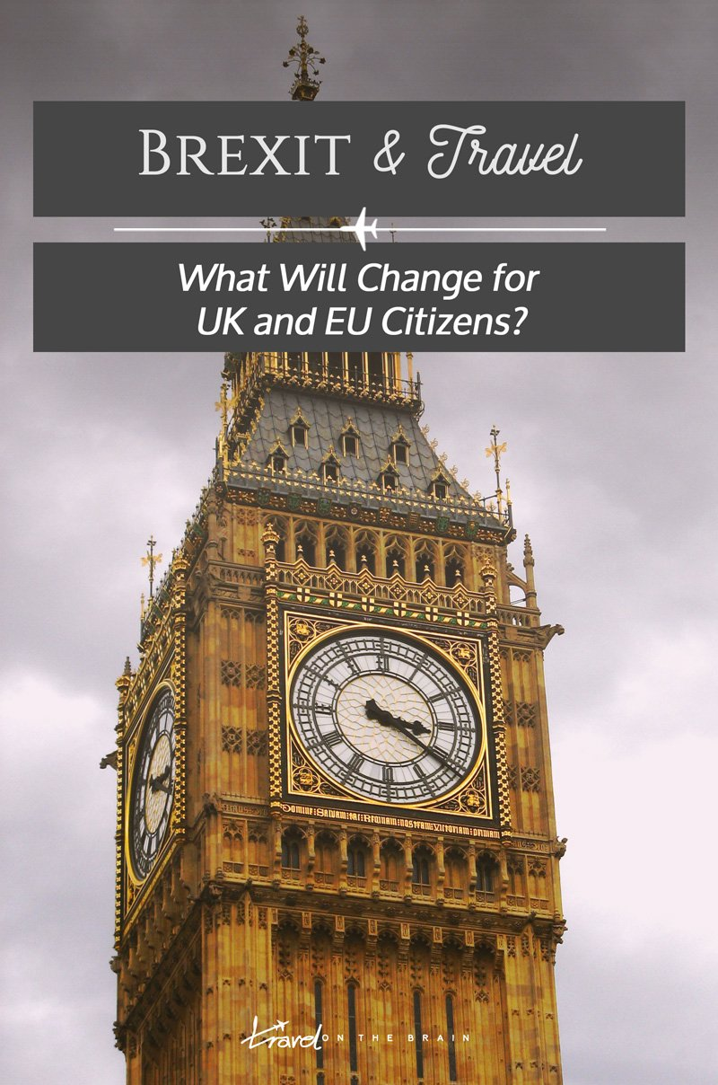 Brexit and Travel - What Will Change for UK and EU Citizens?