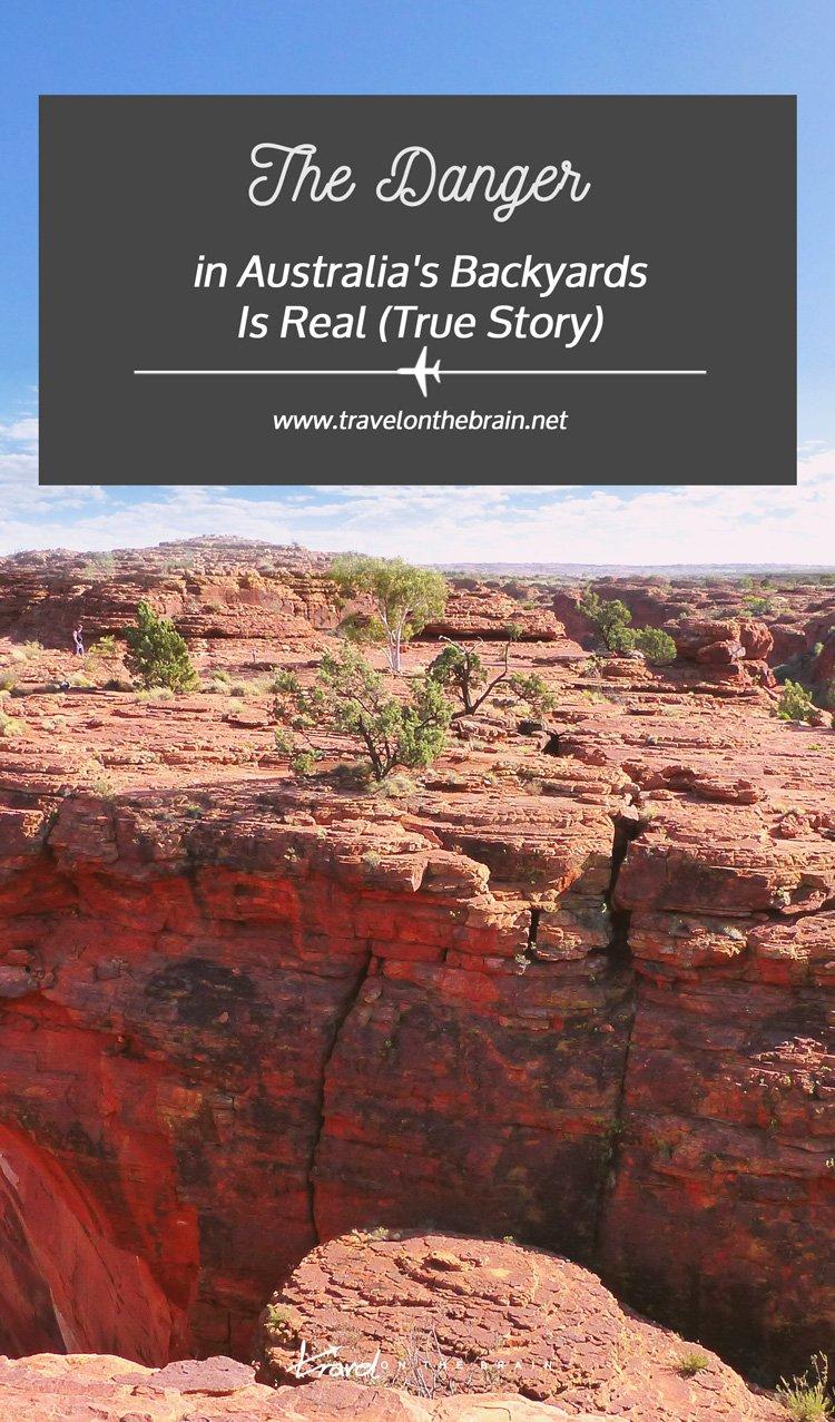 The Danger in Australia's Backyards Is Real (True Story)