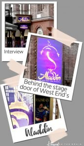Behind the stage door of West End Show Aladdin [#TOBLocalLoves Interview with a Musical Ensemble Member]