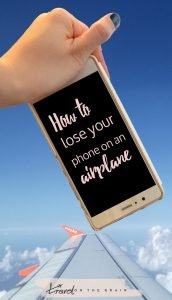 How to Lose Your Phone on an Airplane