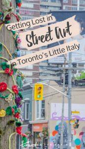 Getting Lost in Toronto Street Art in Little Portugal // Sponsored