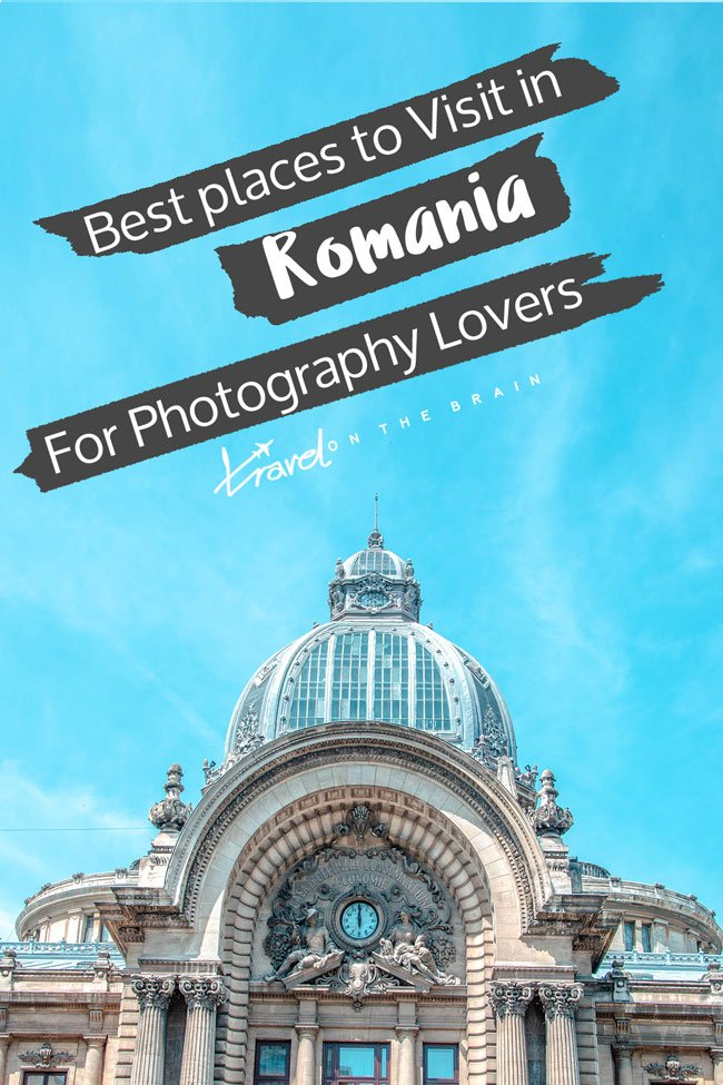 Best places to Visit in Romania for Photography Lovers – City Edition