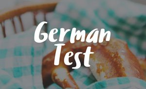 How German Are You? Take the Test
