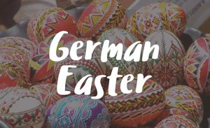 How to Celebrate Easter German Style