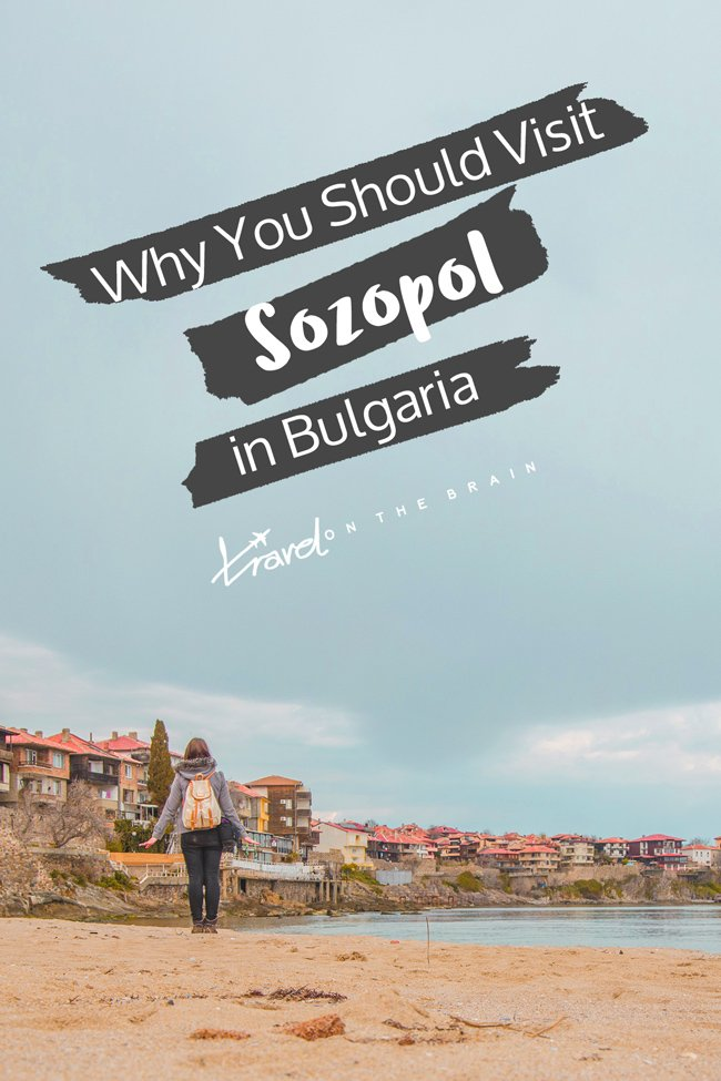 Why You Should Visit Sozopol in Bulgaria