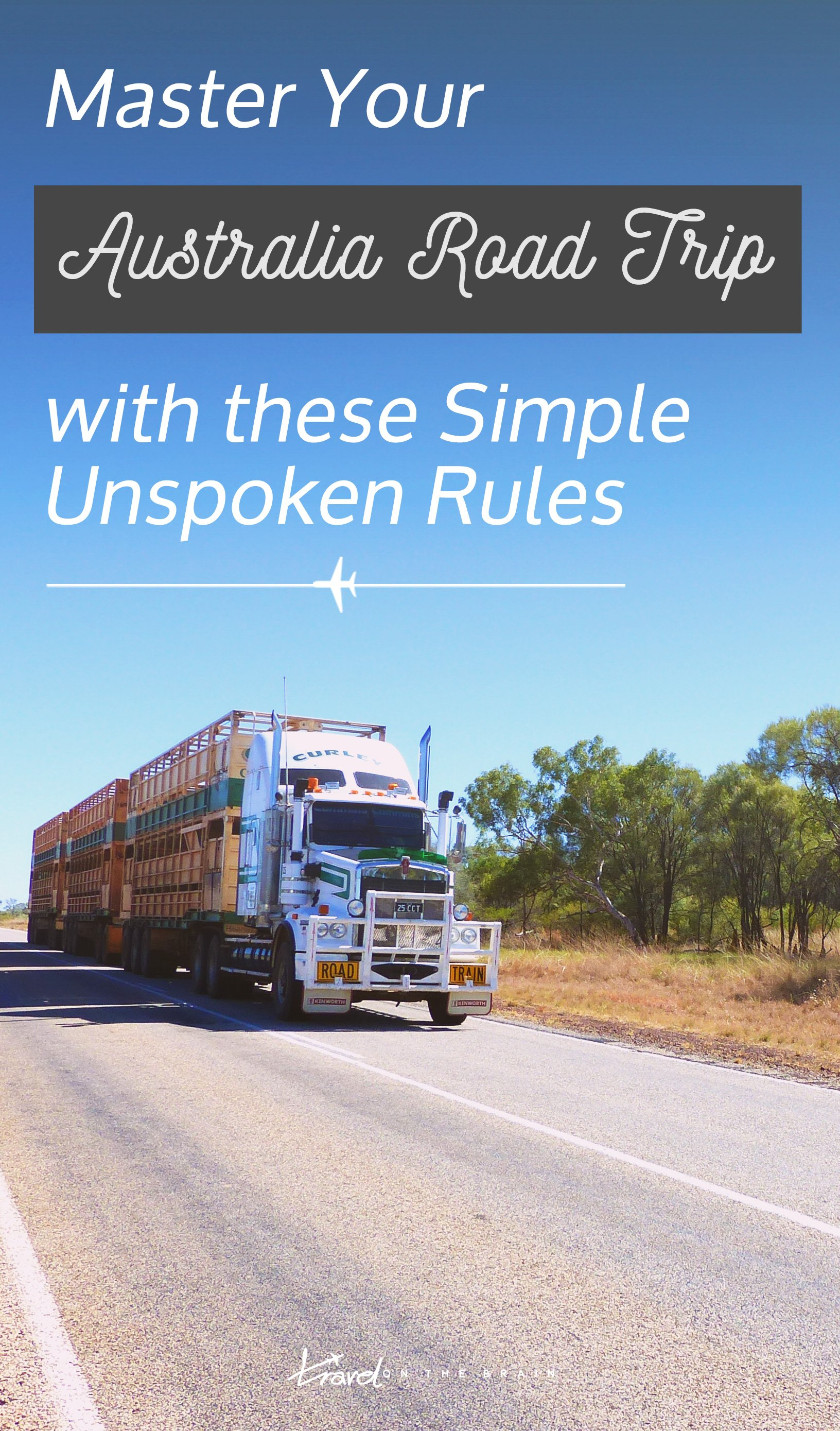 Master Your Australian Road Trip with these Simple Unspoken Rules. Did you know them?