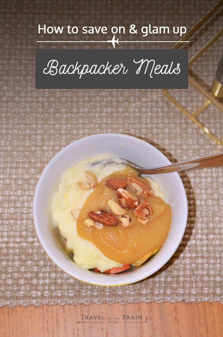 How to Save on and Glam up Backpacker Meals