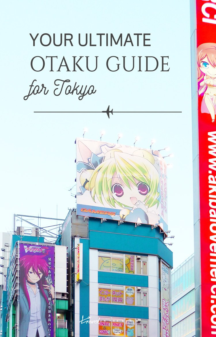 Your Ultimate Otaku Guide To Tokyo + a free downloadable guide for your Japan travels and otaku shopping inspiration