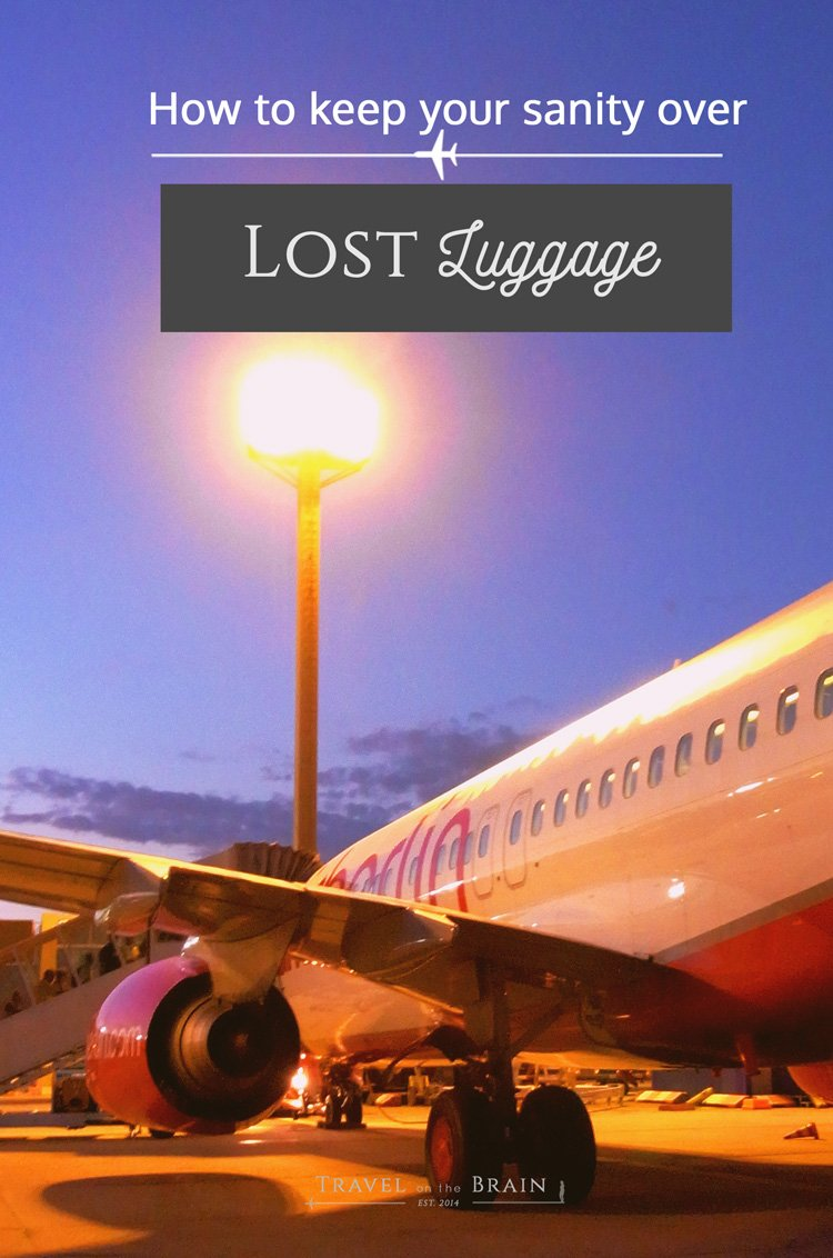 How to Keep Your Sanity over Lost Luggage