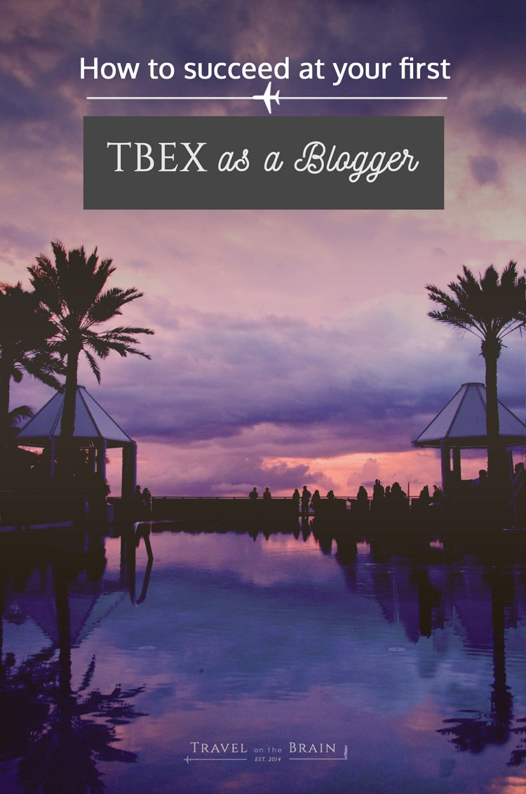 How to survive your first TBEX as a blogger - even when you have food poisoning
