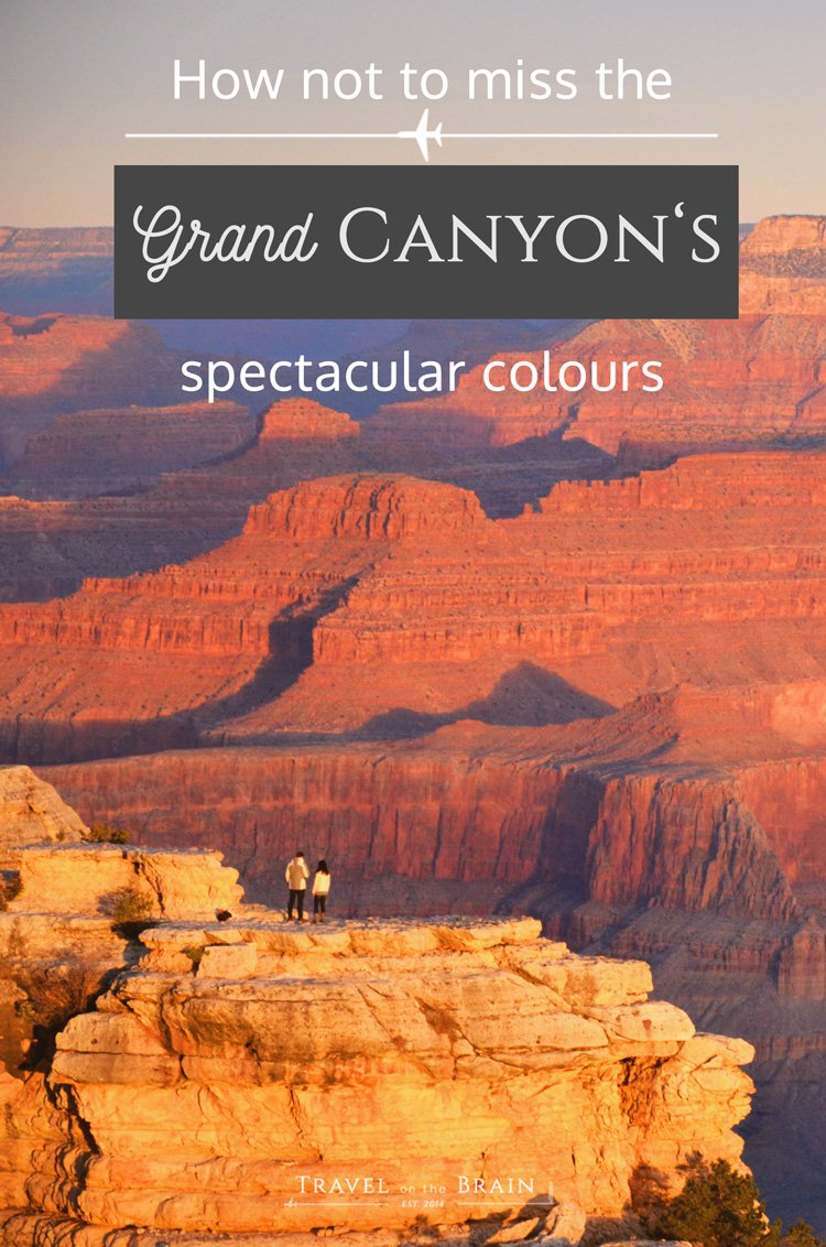 How not to Miss the Grand Canyon's Spectacular Colours // Sponsored
