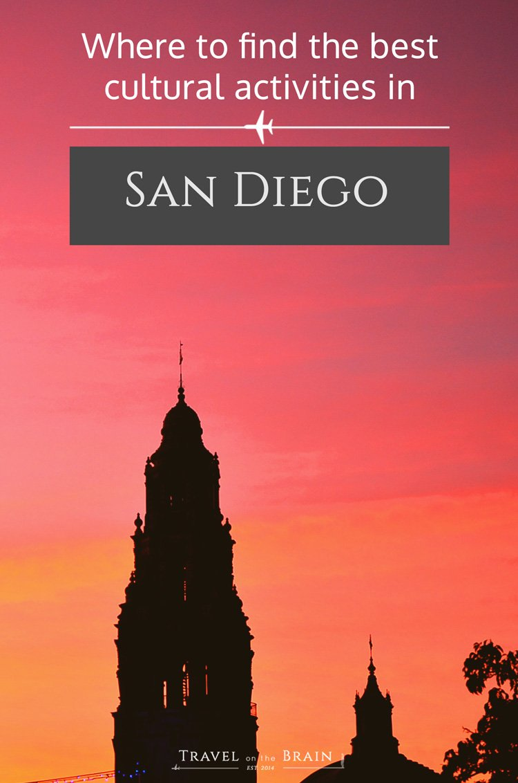 Where to find the best Cultural Activities in San Diego