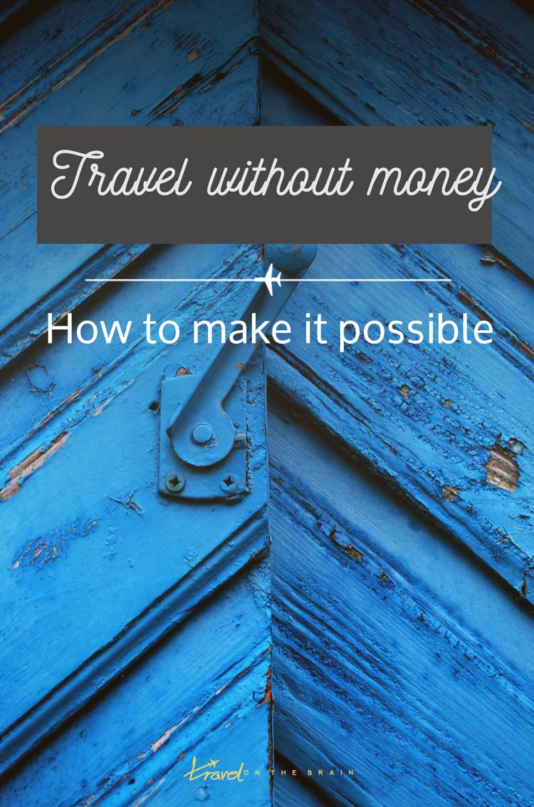 Travel without Money - How to Do It