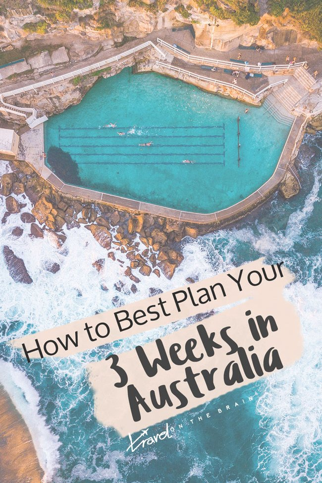 How to Best Plan Your 3 Weeks in Australia