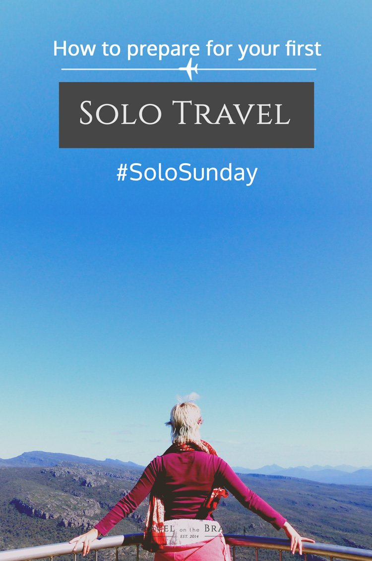 How to prepare for your first solo trip. This post is part of the #SoloSunday series.