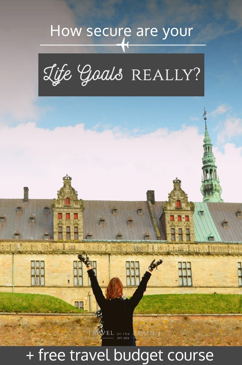 How Secure Are Your Life Goals Really? Sometimes you just have to reflect on your life and where you want it to lead. In case your wishes are about travel, I included a free mini course on how to make that dream trip come true.