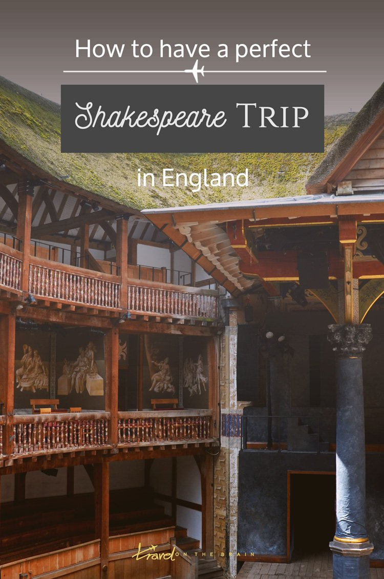 How to Have a Perfect Shakespeare Trip in England - the cities, theatres and places you need to visit if you're a fan // Sponsored