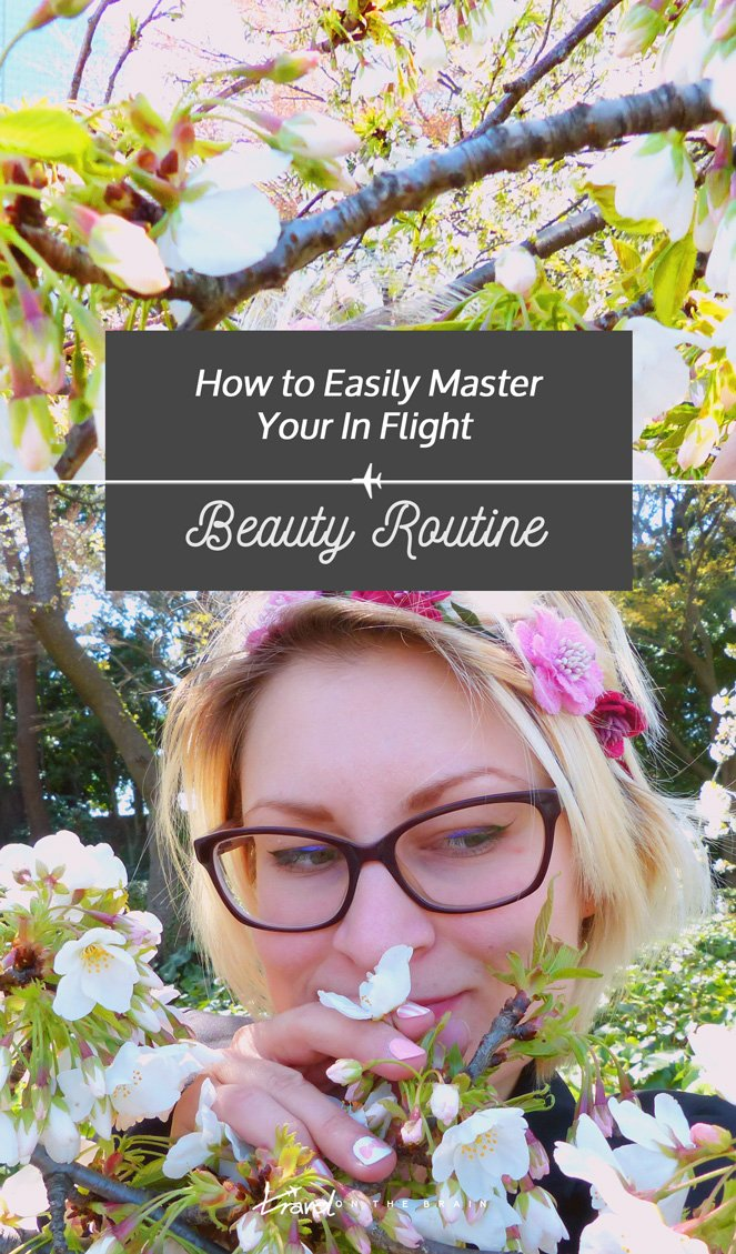 How to Easily Master Your In Flight Beauty Routine in 6 Steps