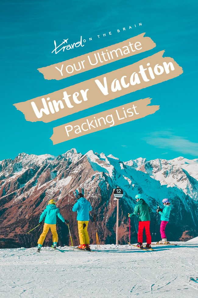 Your Ultimate Winter Vacation Packing List