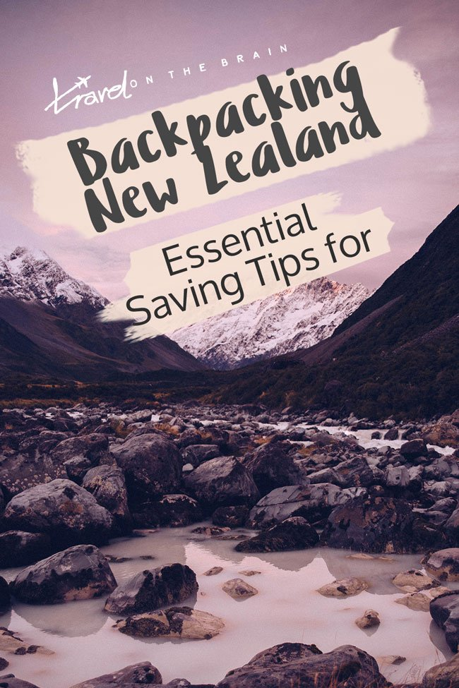 Essential Saving Tips for Backpacking New Zealand