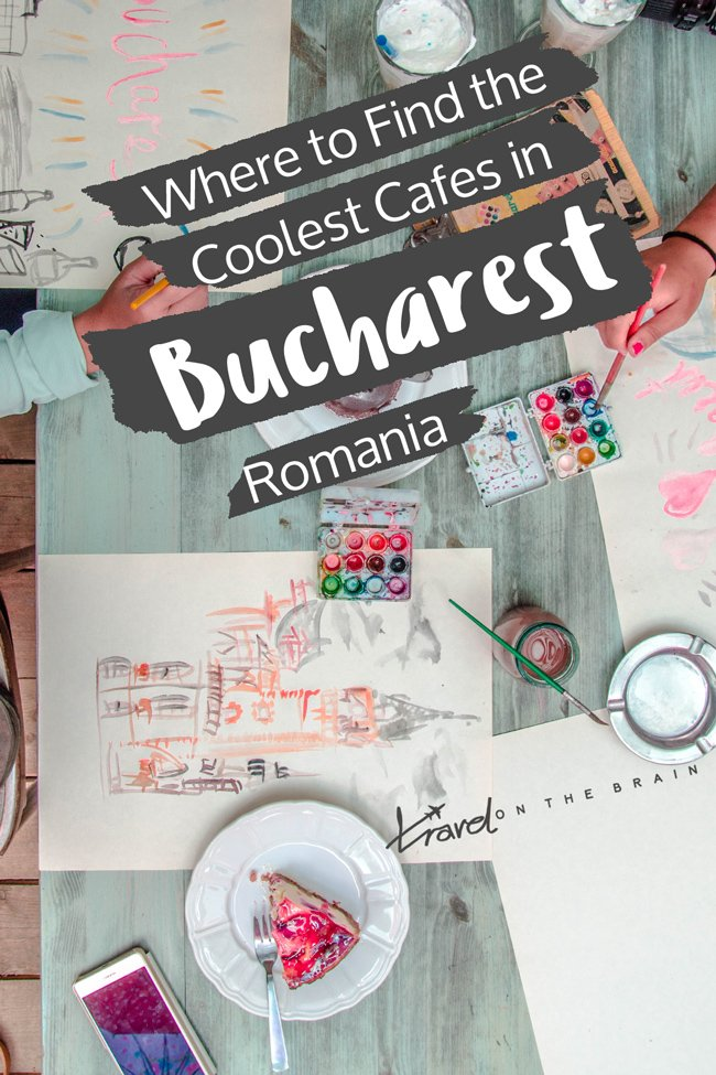 The Top 5 Cafes in Bucharest for Serious Foodies