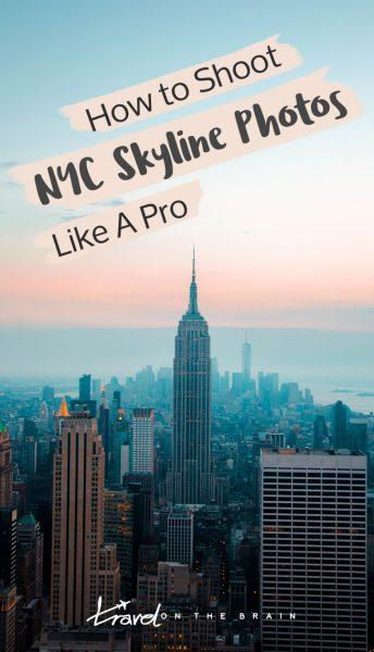How to Shoot NYC Skyline Photos Like A Pro | Sponsored