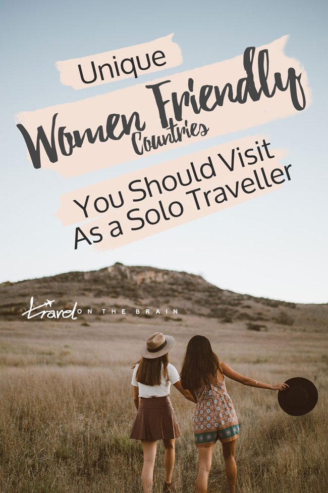 5x Top 5 Women Friendly Countries You Should Visit as a Solo Traveller [Travelmas #4]
