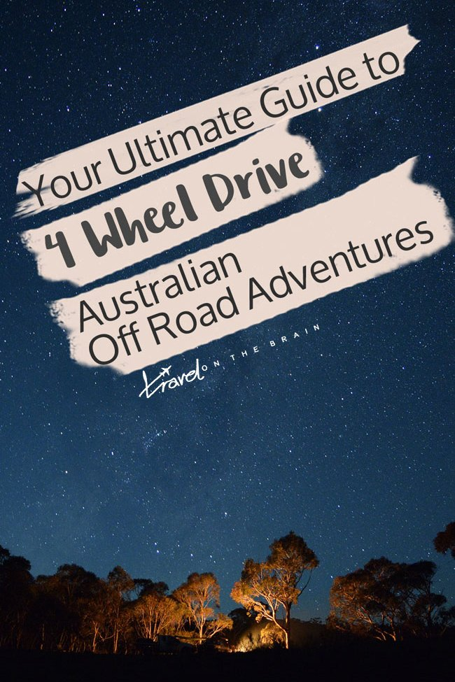 Your Ultimate Guide to 4WD Australian Off Road Adventures // Sponsored