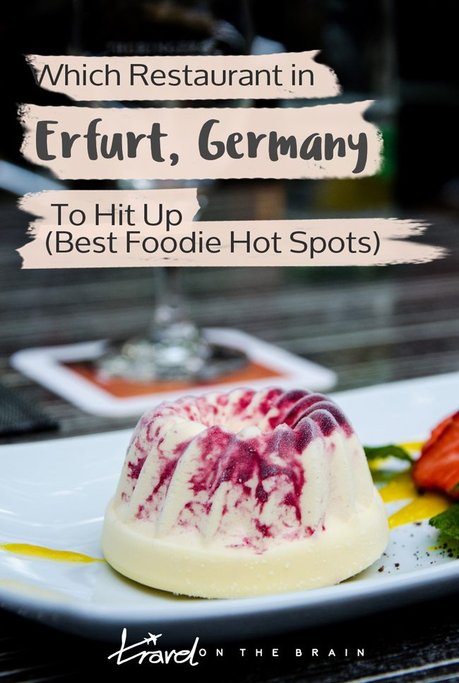 Which Restaurant in Erfurt To Hit Up – Best Foodie Hot Spots // Sponsored