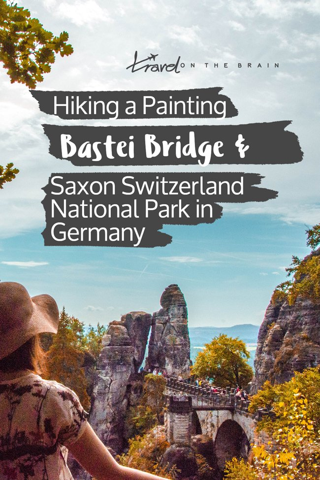 Hiking a Painting – Bastei Bridge and Saxon Switzerland National Park in Germany
