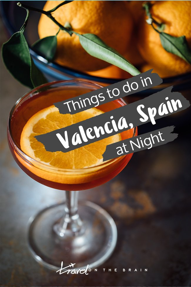 Things to do in Valencia at Night