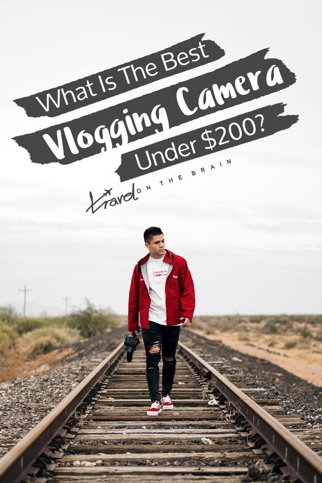 What Is The Best Vlogging Camera Under 200 USD?